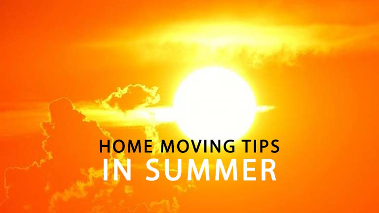 Tips for safe home moving in summer