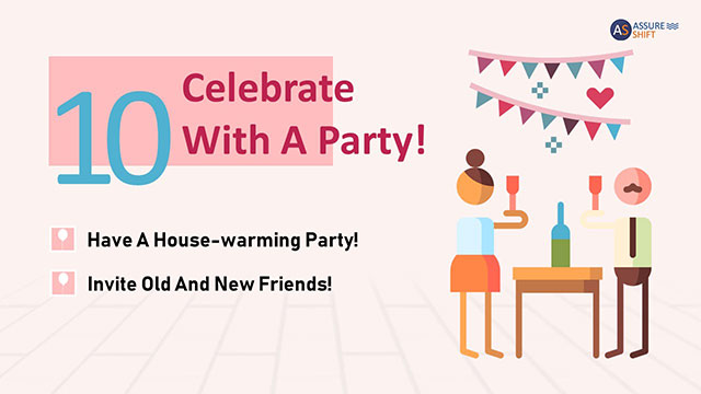 Celebrate new house with party