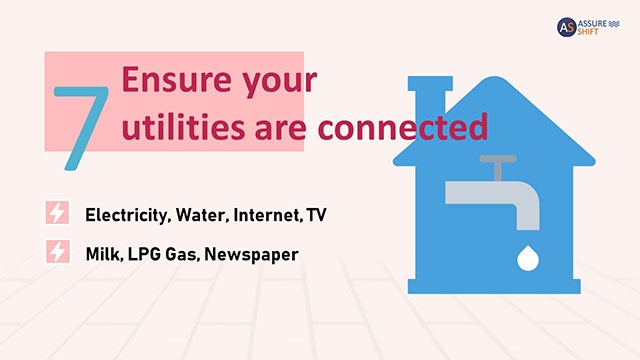 Ensure essential home utilities are connected