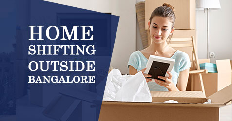 Domestic Home Shifting Outside Bangalore