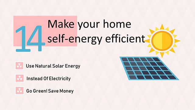 Make your home self energy efficient