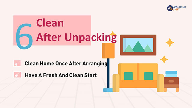 Start cleaning immediately after unpacking