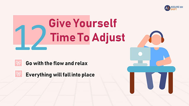 Take your time to adjust in new home