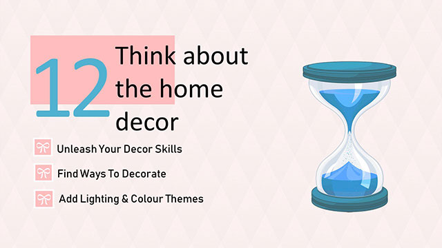 Think about home decor
