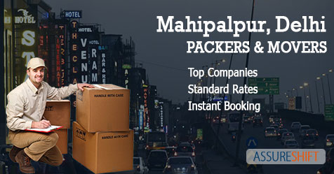 Verified Packers and Movers in Mahipalpur Delhi